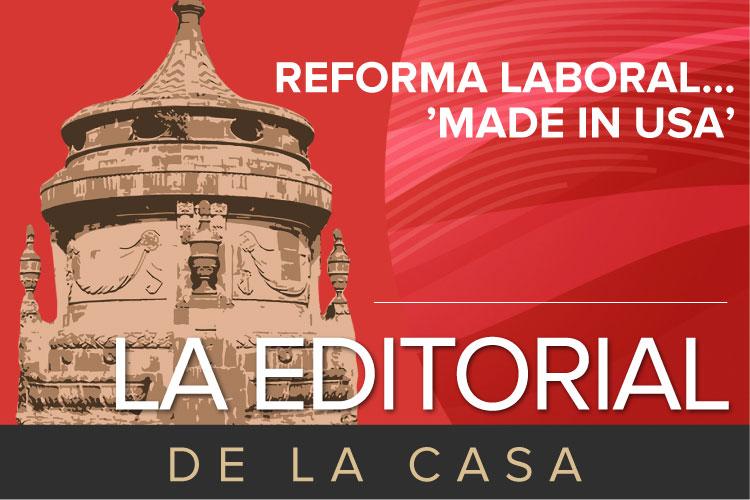 La-Editorial-de-la-Casa-reforma-laboral.jpg