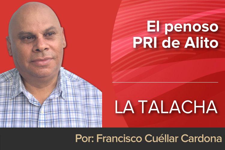 LA-TALACHA-El-penoso-PRI-de-Alito.jpg