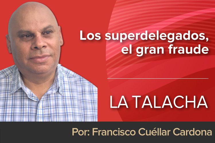 LA-TALACHA-superdelegados.jpg