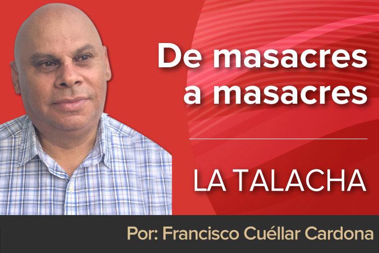 LA-TALACHA-masacres.jpg