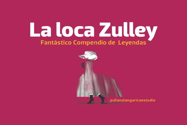 la-loca-zulley.jpg
