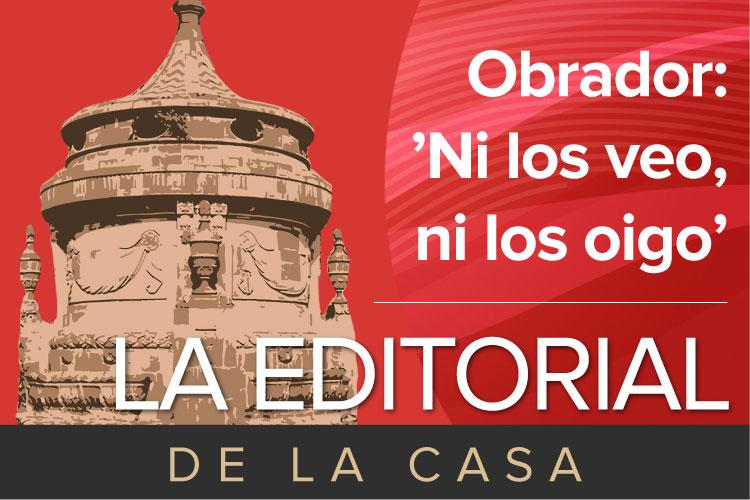 La-Editorial-de-la-Casa-obrador-ni.jpg